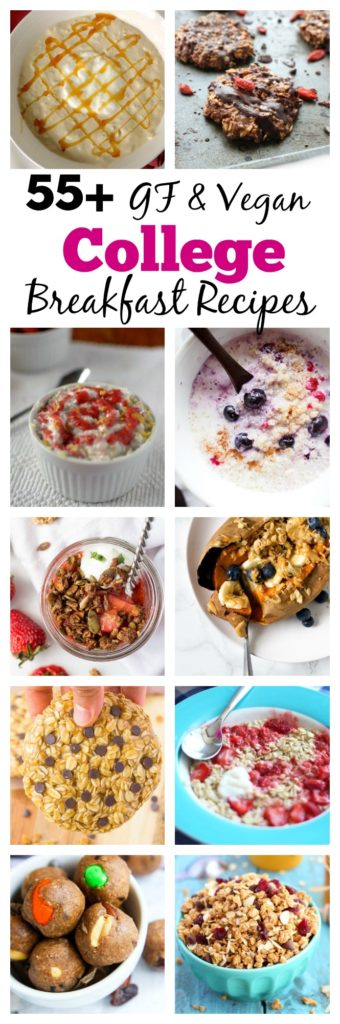 Collection of 55+ Gluten-free AND vegan college breakfast recipes that can be made in a dorm room!